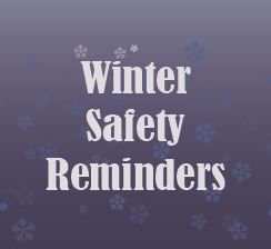 winter safety reminders