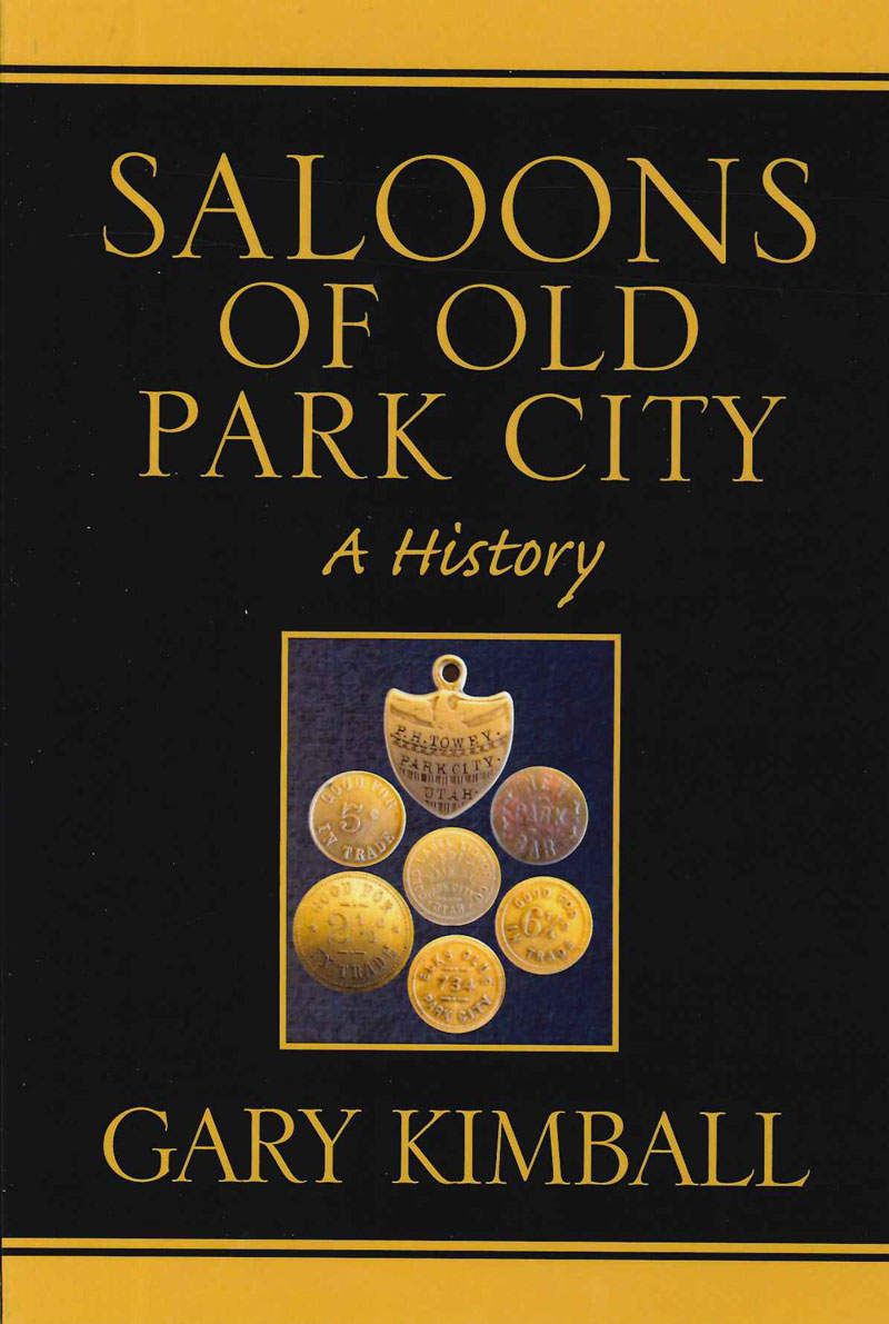 Saloons of Old Park City - a History
