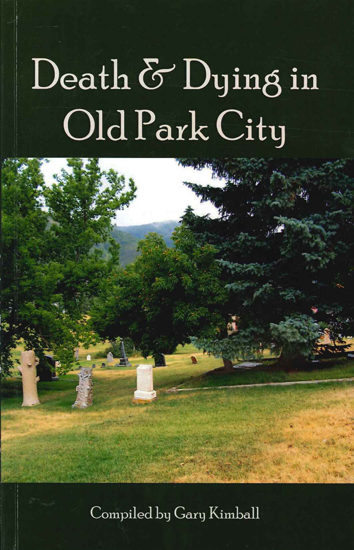 Death and Dying in Old Park City