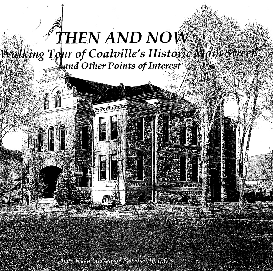 Then and Now - Walking Tour of Coalville's Historic Main Street and Other Points of Interest