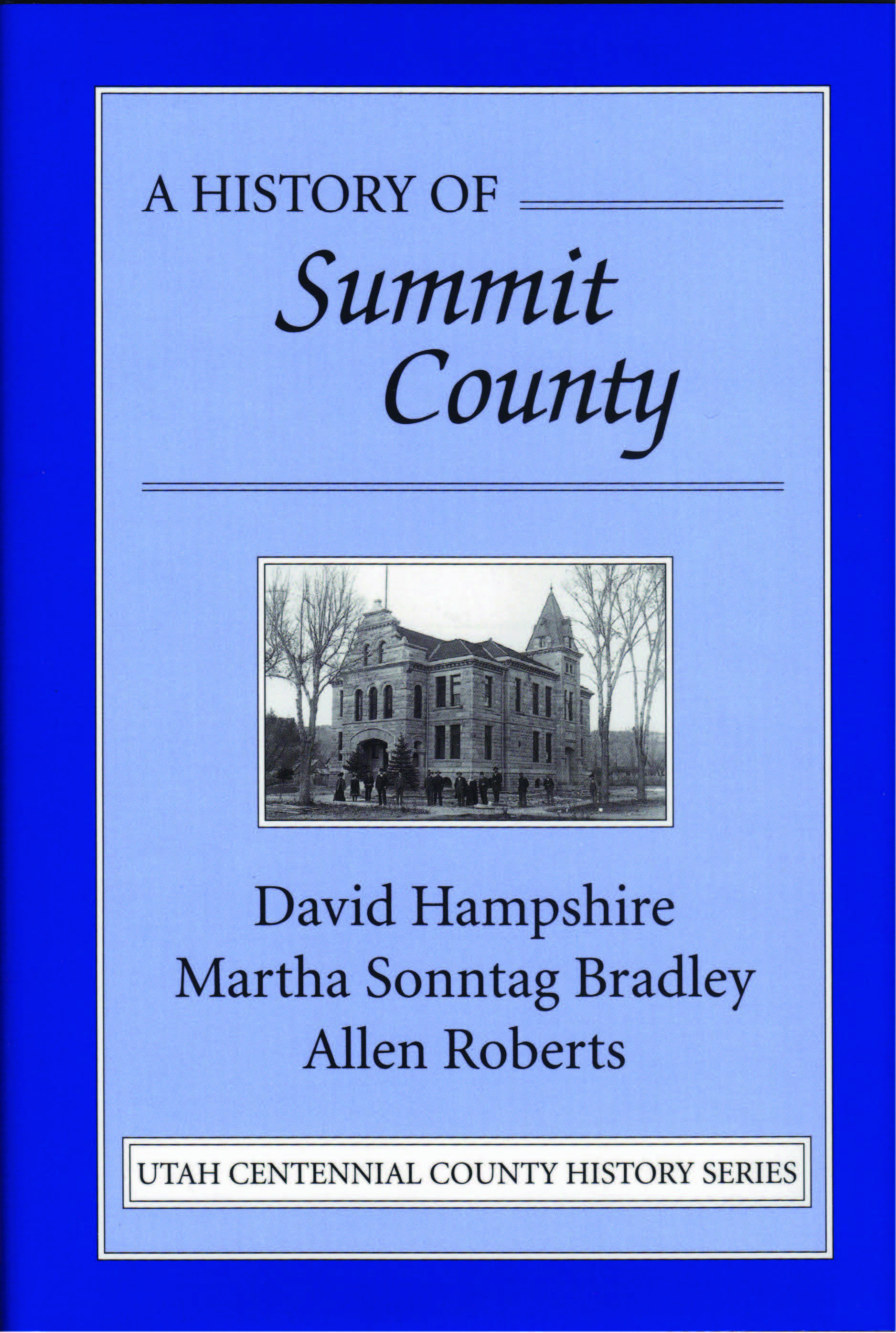 The History of Summit County